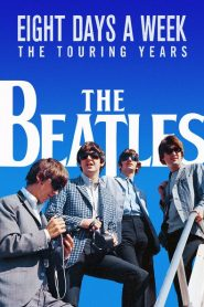 The Beatles: Eight Days a Week – The Touring Years