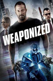 Weaponized