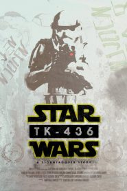 TK-436: A Stormtrooper Story