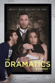 The Dramatics: A Comedy
