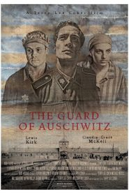 The Guard of Auschwitz